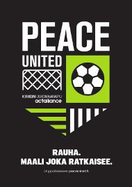 Peace United A3-juliste, pdf. Teksti Rauha - maali joka ratkaisee.